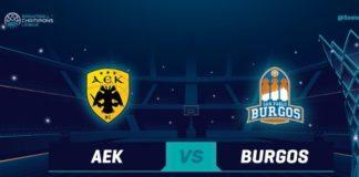Η σειρά της ΑΕΚ απόψε με Μπούργκος (19:00) στο BCL